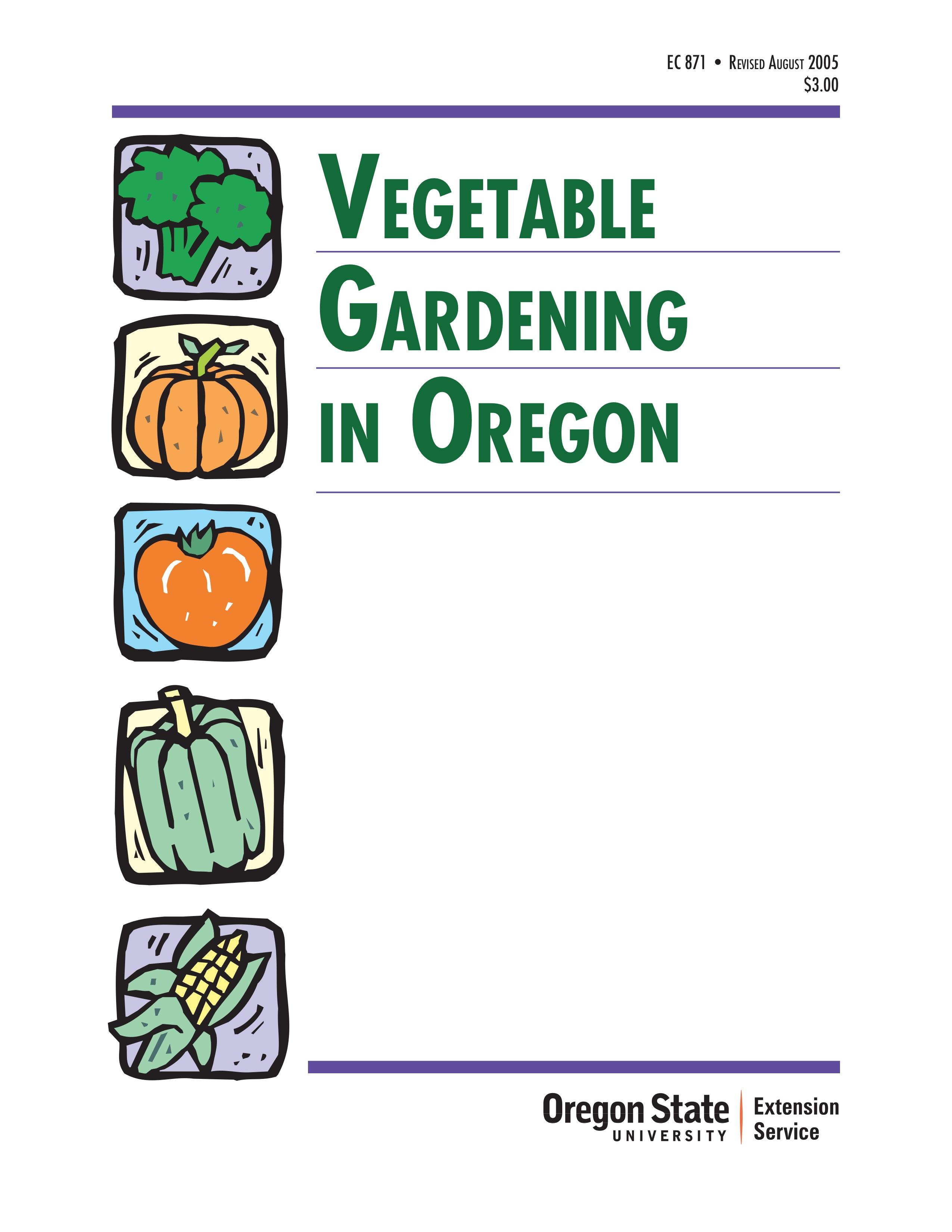 Vegetable Gardening In Oregon Osu Extension Catalog Oregon State University