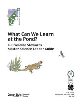 Image of What Can We Learn at the Pond? 4-H Wildlife Stewards Master Science Leader Guide publication