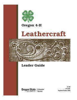 Image of Oregon 4-H Leathercraft Leader Guide publication