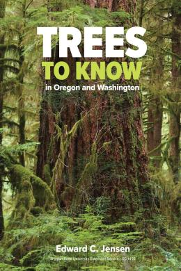 Trees to Know in Oregon and Washington by Edward C. Jensen cover