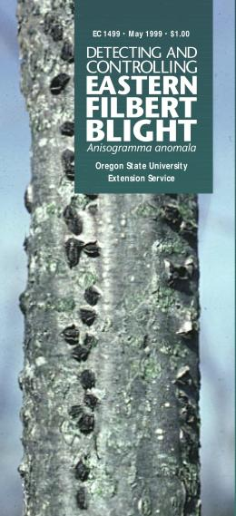Image of Detecting and Controlling Eastern Filbert Blight publication