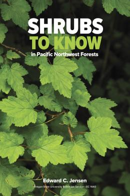 Image of Shrubs to Know in Pacific Northwest Forests publication