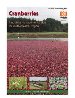 "Cover image of ""Cranberries: A Nutrient Management Guide for South Coastal Oregon"""