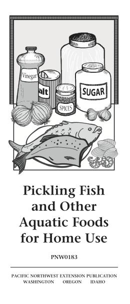 Image of Pickling Fish and Other Aquatic Foods for Home Use publication
