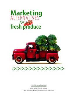 Image of Marketing Alternatives for Fresh Produce publication