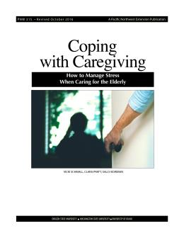 Cover image of Coping with Caregiving: How to Manage Stress When Caring for the Elderly publication