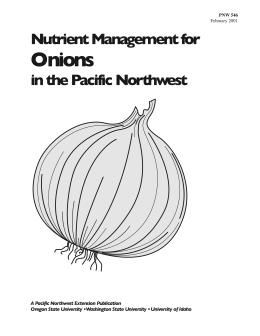 Image of Nutrient Management for Onions in the Pacific Northwest publication