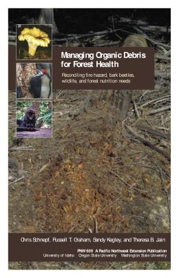 Image of Managing Organic Debris for Forest Health publication