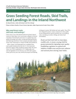 Image of Grass Seeding Forest Roads, Skid Trails, and Landings in the Inland Northwest publication