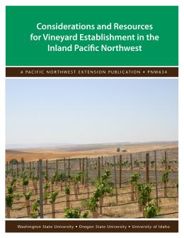 Image of Consideration and Resources for Vineyard Establishment in the Inland Pacific Northwest publication