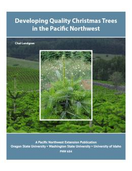"""Cover image of """"Developing Quality Christmas Trees in the Pacific Northwest"""""""
