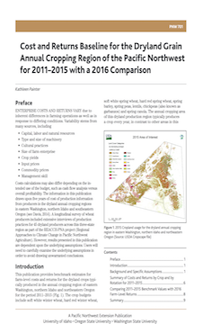 """Cover image of """"Cost and Returns Baseline for the Dryland Grain  Annual Cropping Region of the Pacific Northwest  for 2011–2015 with a 2016 Comparison"""" publication"""