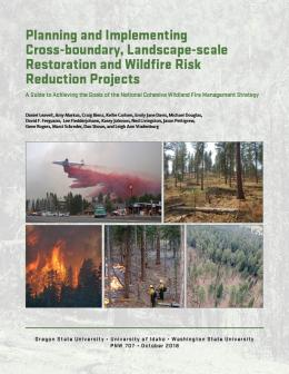 "Cover image of ""Planning and Implementing Cross-boundary, Landscape-scale Restoration and Wildfire Risk Reduction Projects"""