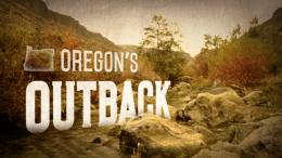 Oregon's Outback Video Series