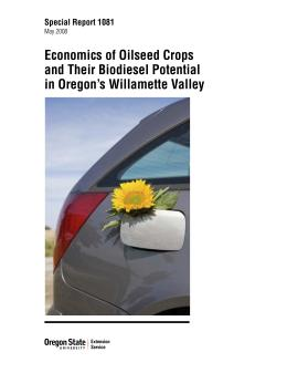Image of Economics of Oilseed Crops and Their Biodiesel Potential in Oregon's Willamette Valley publication
